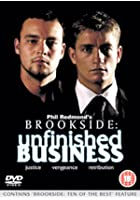 Brookside - Unfinished Business