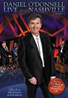 Daniel O'Donnell - Live From Nashville - Part 2
