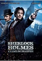 Sherlock Holmes - A Game of Shadows