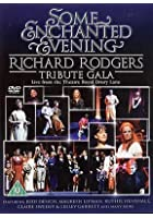 Some Enchanted Evening - Richard Rogers Tribute Gala