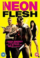 Neon Flesh