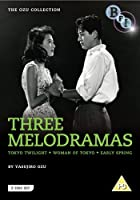 The Ozu Collection - Three Melodramas
