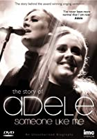 The Story Of Adele - Someone Like Me
