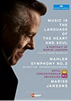 Mahler - Symphony No 2 - Music Is the Language of Heart and Soul