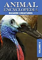 Animal Encyclopedia Vol 6 - Bizarre Creatures