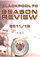 Blackpool Season Review 2011/12