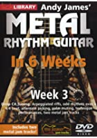 Learn Metal Rhythm Guitar In 6 Weeks - Week 3