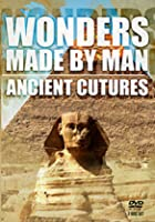 Wonders Made By Man - Ancient Cultures
