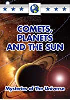 Comets, Planets And The Sun