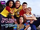 Two Pints Of Lager and A Packet Of Crisps - Series 1