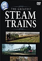 The Greatest Steam Trains