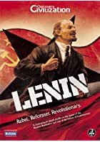 Lenin - Rebel. Reformer. Revolutionary