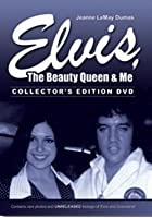 Elvis The Beauty Queen And Me