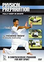 Physical Preparation with Hoang Nghi