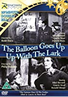 The Balloon Goes Up / Up With The Lark