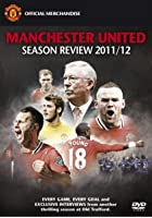 Manchester United - Season Review 2011/12