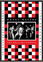 Muddy Waters And The Rolling Stones - Live At The Checkerboard Lounge Chicago 1981