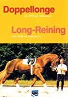 Long-Reining With Wilfred Gehrmann