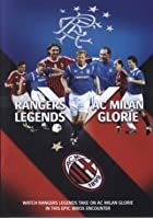 Rangers V AC Milan Legends