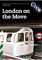 British Transport Films Vol.10 - London On The Move