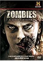 Zombies - A Living History