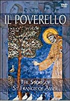 Poverello, Il - The Story Of St Francis Of Assisi