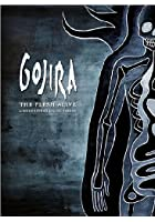 Gojira - The Flesh Alive