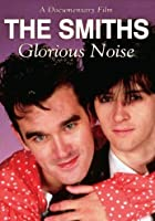 The Smiths - Glorious Noise