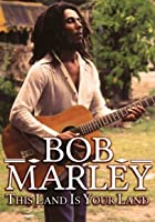 Bob Marley - This Land Is Your Land