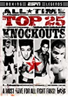 ESPN - Top 25 Knockouts
