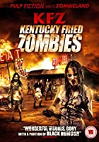 KFZ - Kentucky Fried Zombie