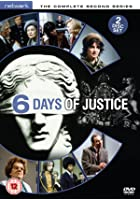Six Days of Justice - Series 2 - Complete