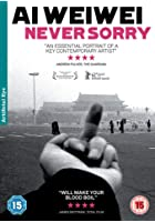 Ai Weiwei - Never Sorry