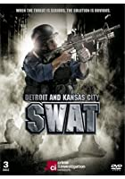 Detroit And Kansas City SWAT