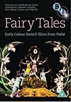 The Fairytales - Early Colour Stencil Films From Pathe
