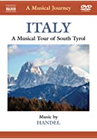Italy - South Tyrol - A Musical Journey