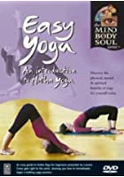 Easy Yoga - An Introduction To Hatha Yoga
