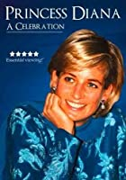 Princess Diana - A Celebration