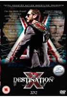 TNA - Destination X 2012