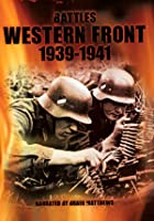 Battles On The Western Front 1939-1941