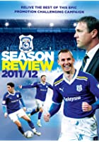 Cardiff Season Review 2011/12