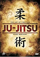 Ju-Jitsu - The Art Of Fighting