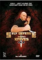 Kali - Jeet Kune Do - Self-Defense Against Knives Vol 2