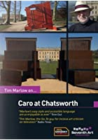 Tim Marlow On... Caro at Chatsworth