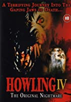Howling IV - The Original Nightmare