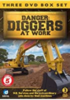 Danger - Diggers At Work