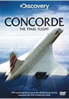 Concorde - The Final Flight
