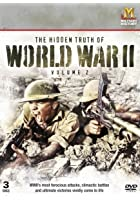 The Hidden Truth Of World War 2 - Vol. 2