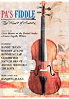 Pa's Fiddle - The Music Of America