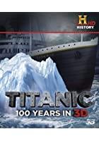 Titanic - 100 Years In 3D - 3D Blu-ray